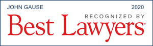 John Gause, Recognized by Best Lawyers, 2020